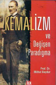 Kemalizm ve değişen paradigma